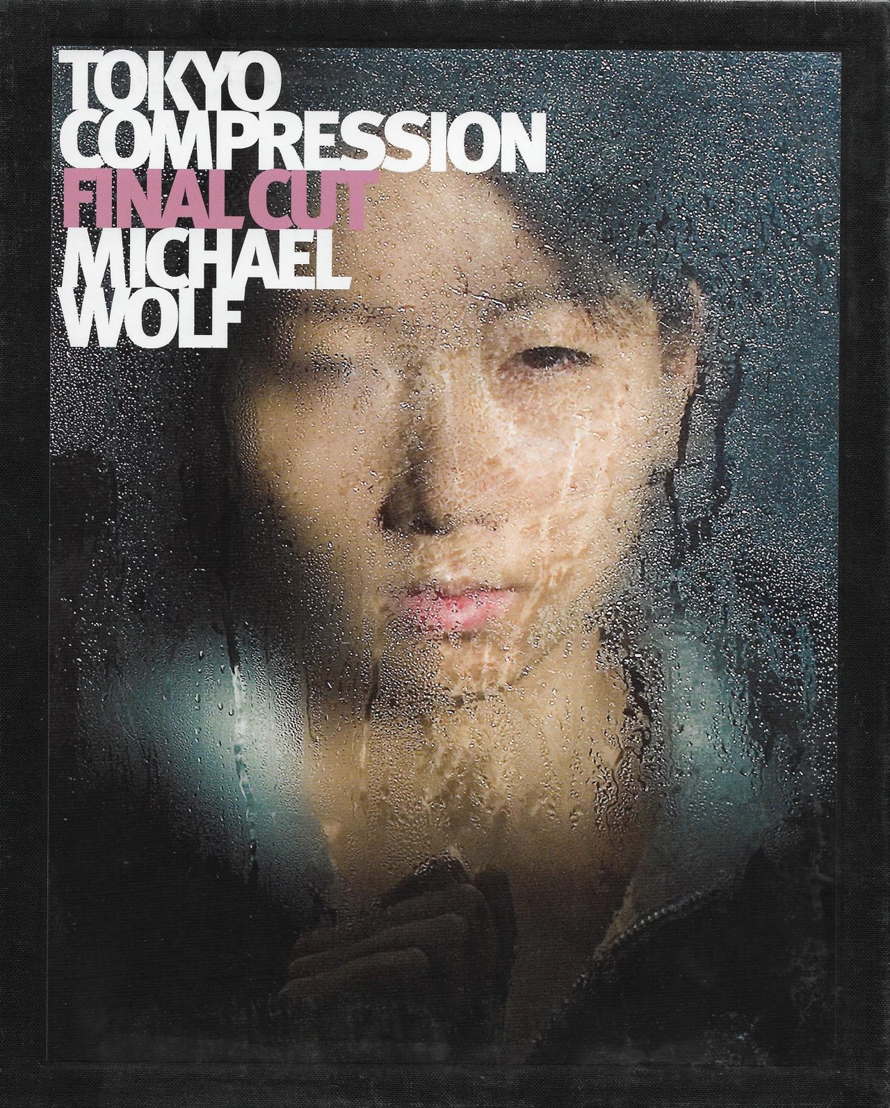 Michael Wolf: Tokyo Compression – Final Cut