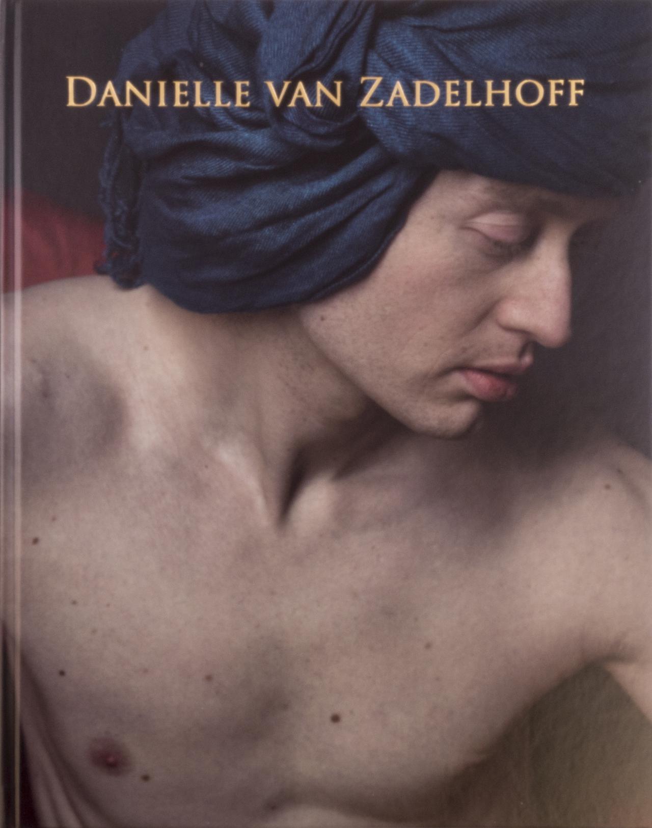 Danielle van Zadelhoff: Monography