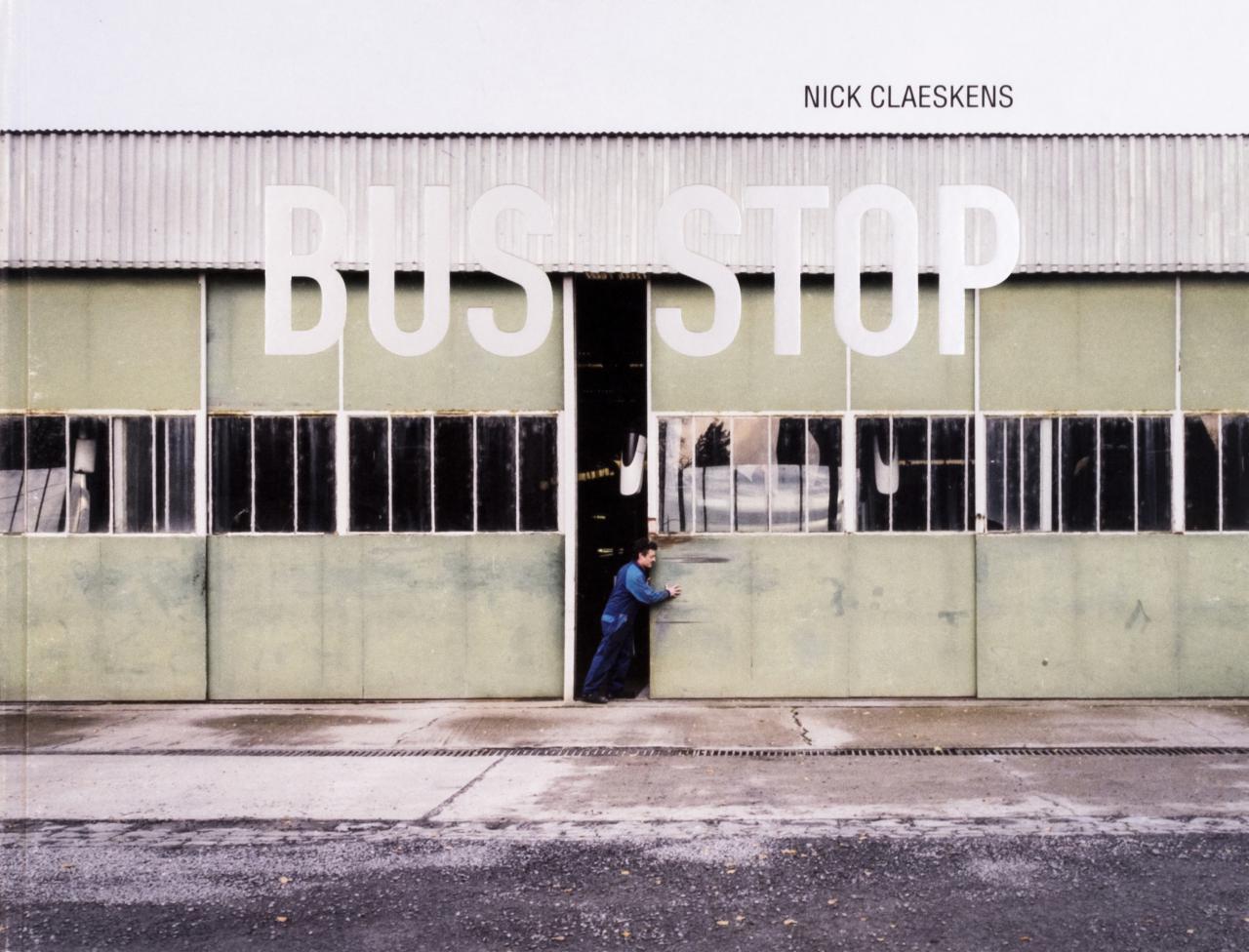 Nick Claeskens: Bus Stop