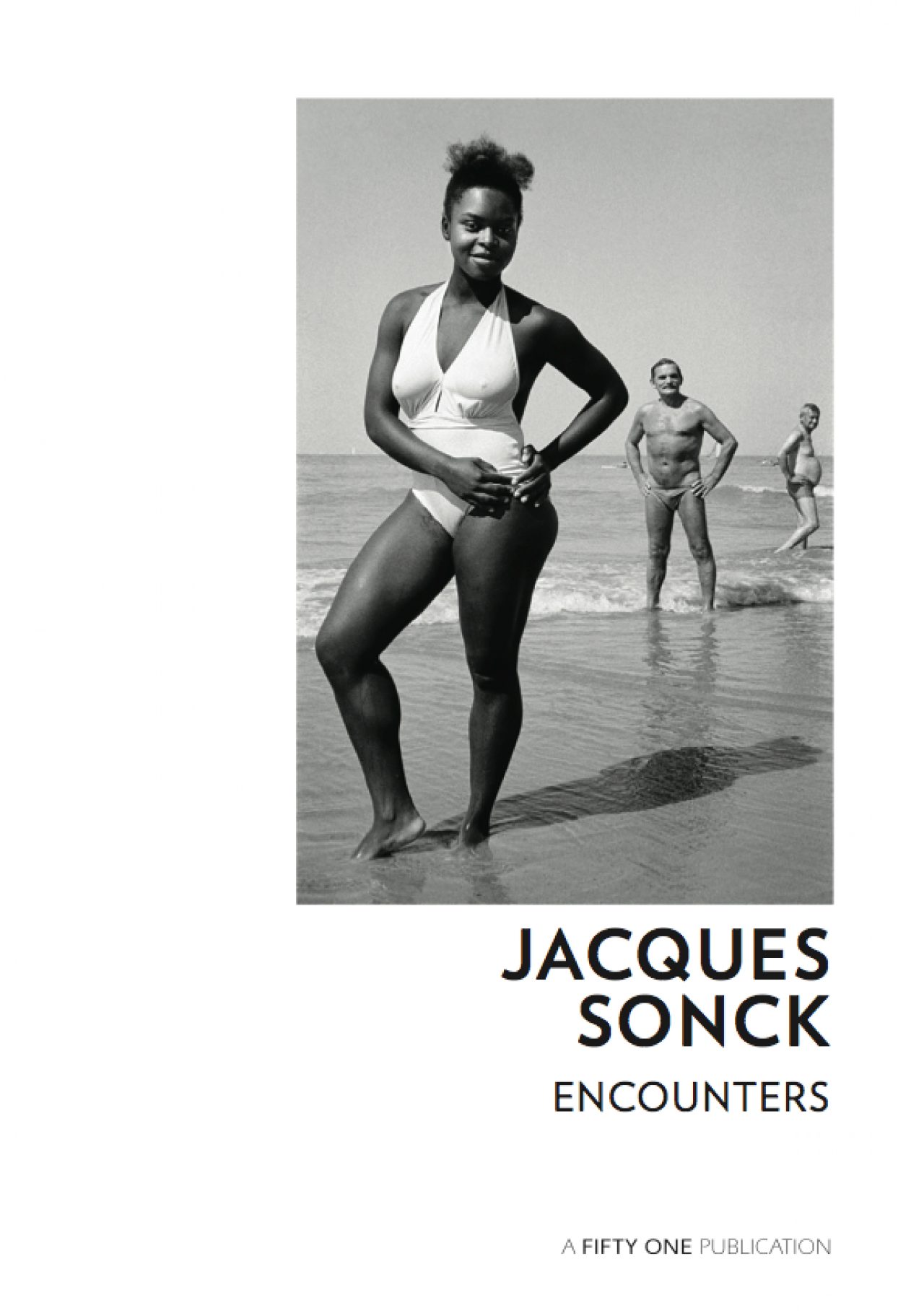 Jacques  Sonck: ENCOUNTERS