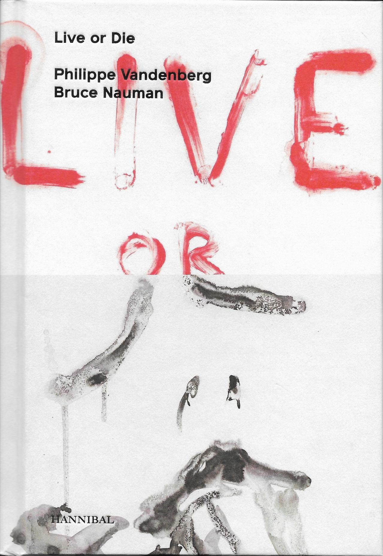 Philippe Vandenberg: Live or Die