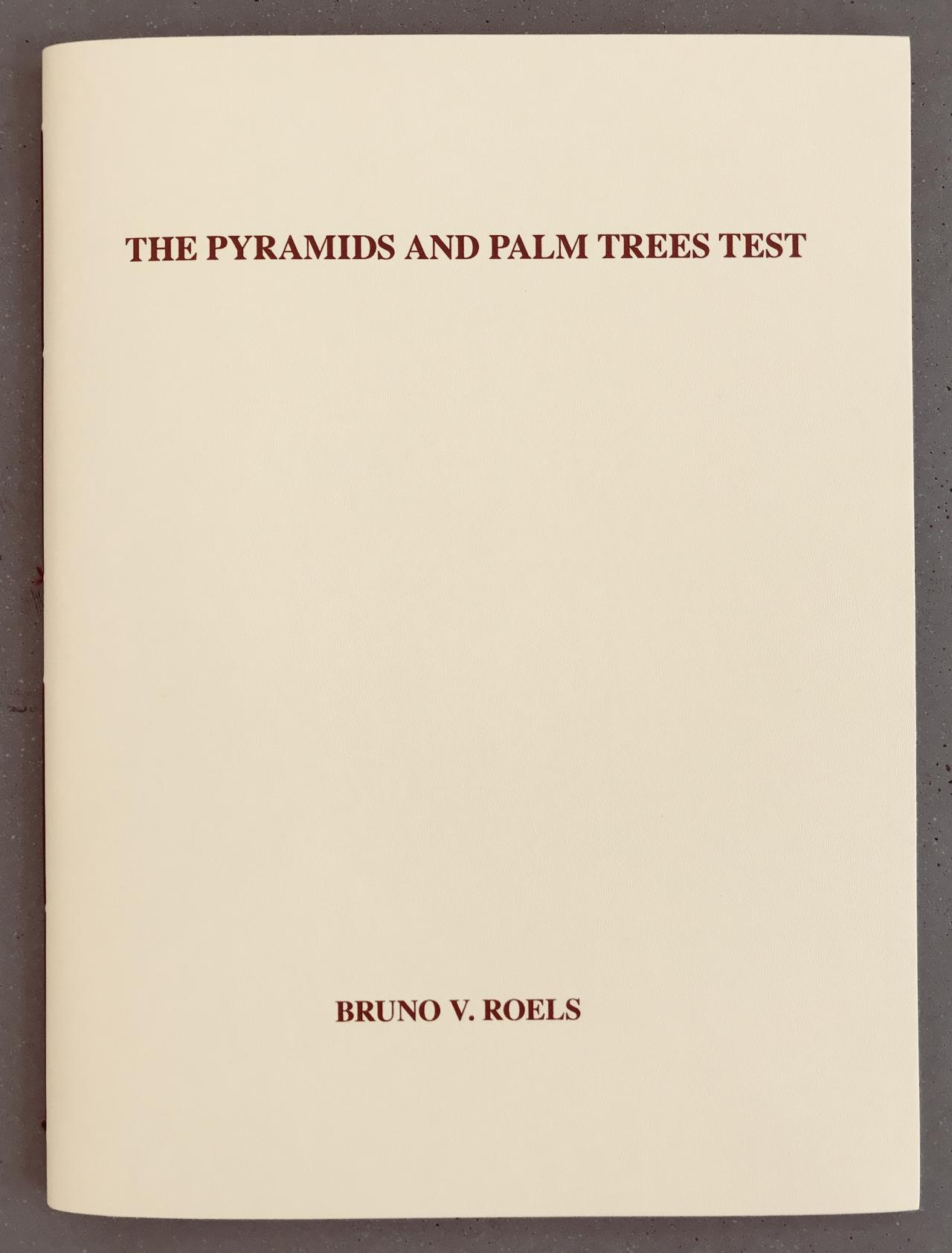Bruno V. Roels: The Pyramids and Palm Trees Test
