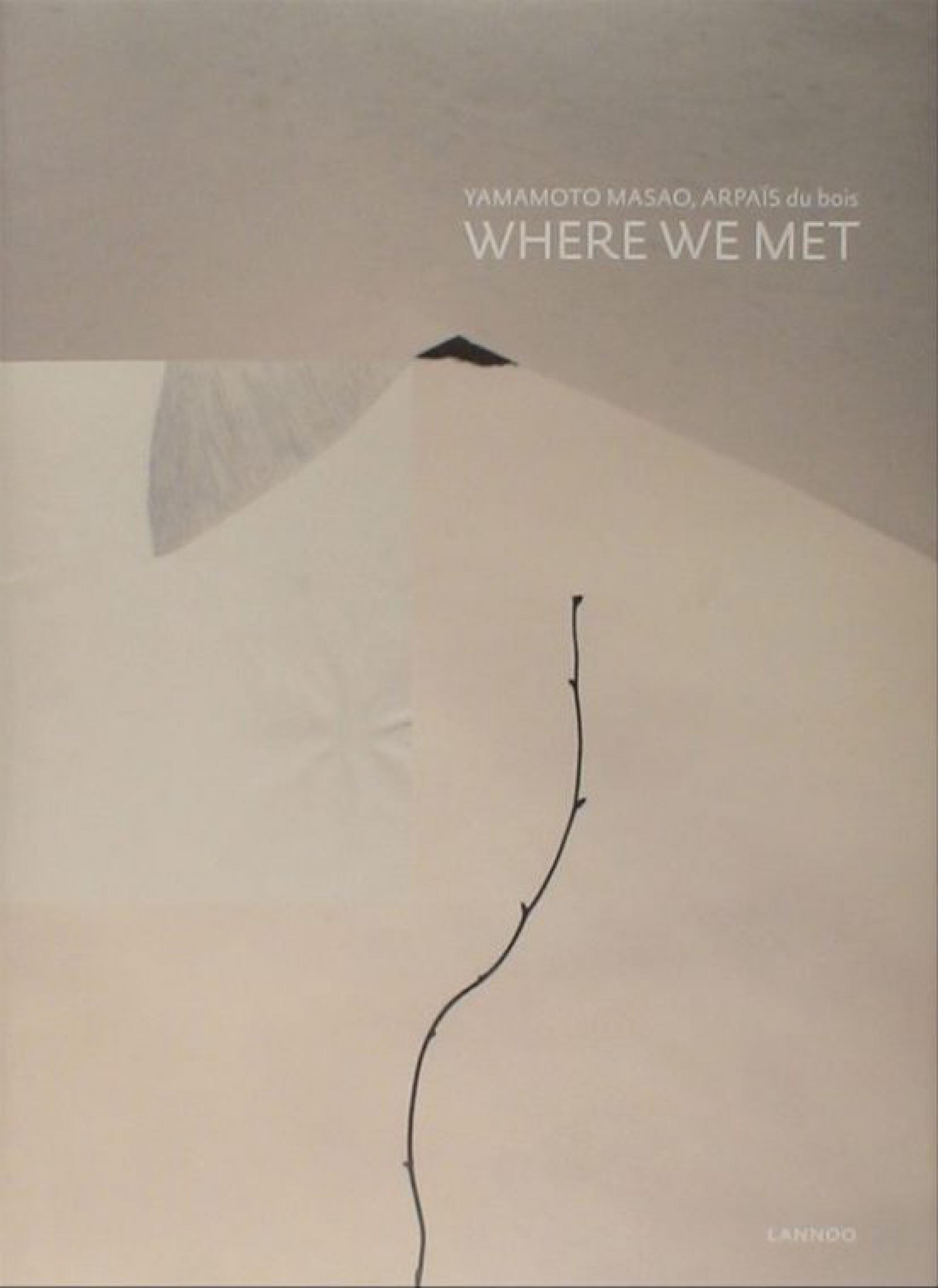 Yamamoto Masao: Where We Met