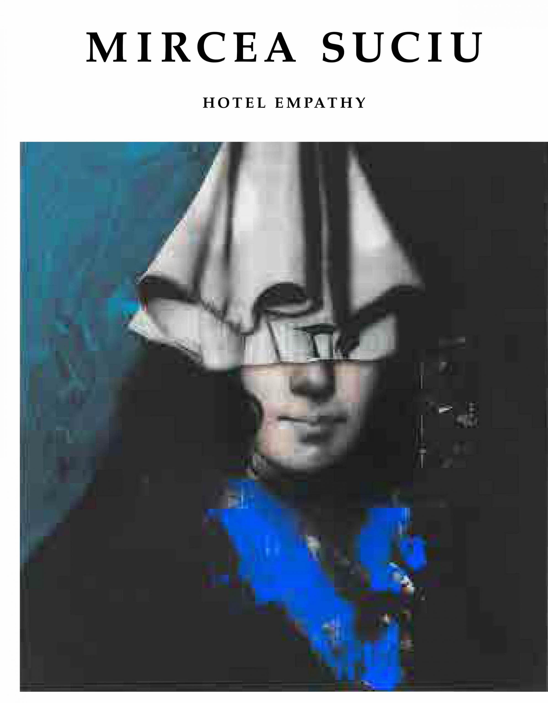 Mircea Suciu: Hotel Empathy