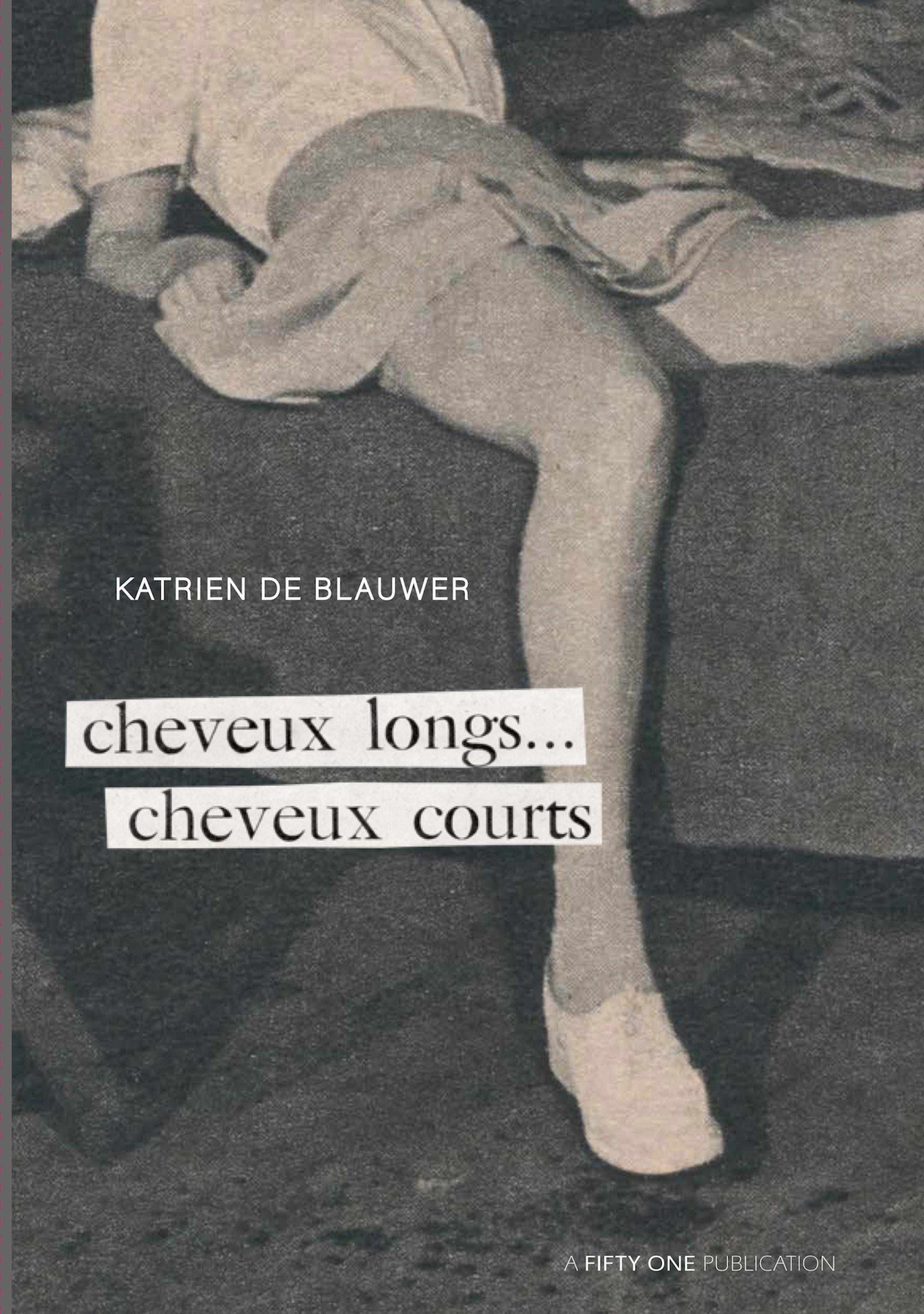 Katrien De Blauwer: CHEVEUX LONGS... CHEVEUX COURTS