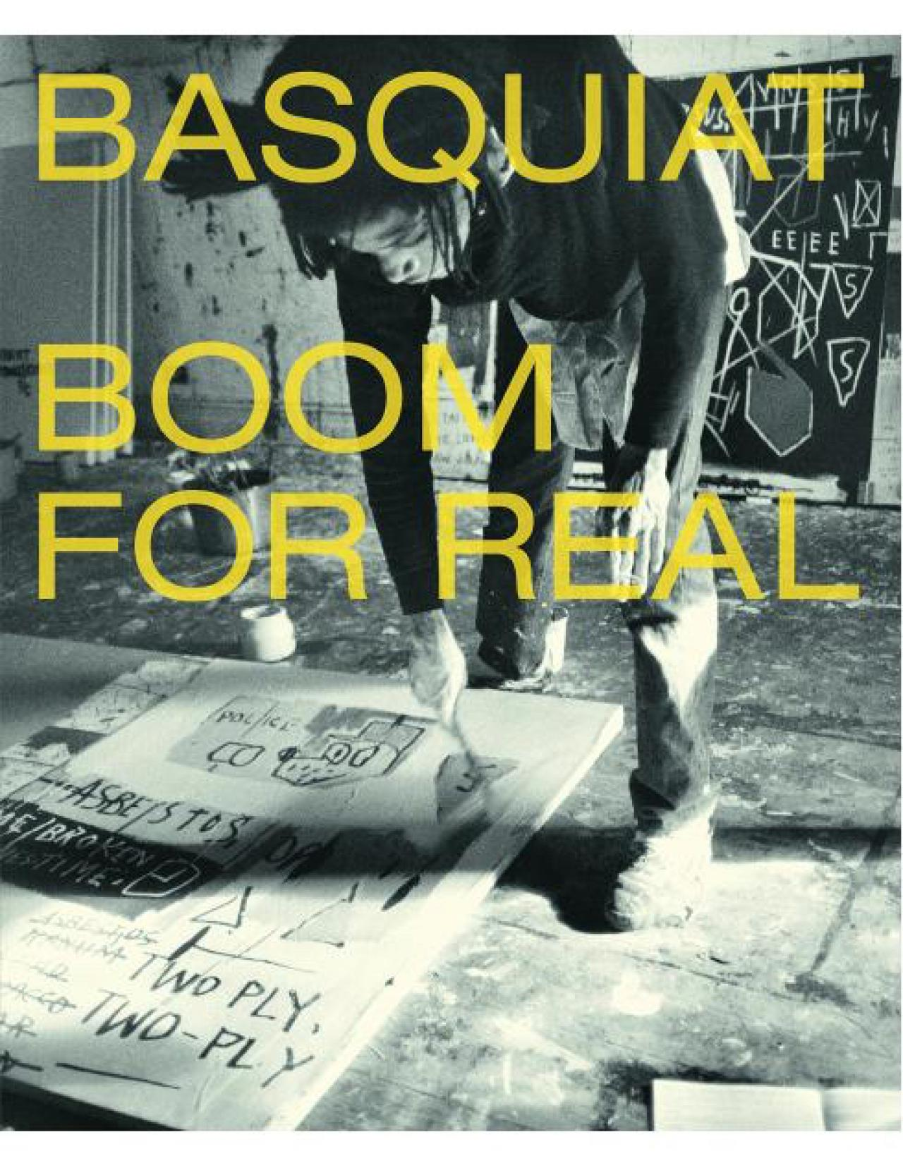 Jean-Michel Basquiat: Boom for Real