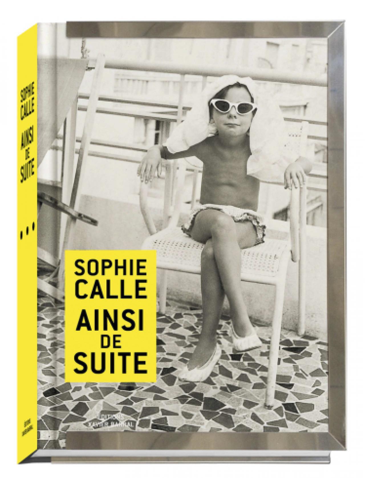 Sophie Calle: Ainsi de suite