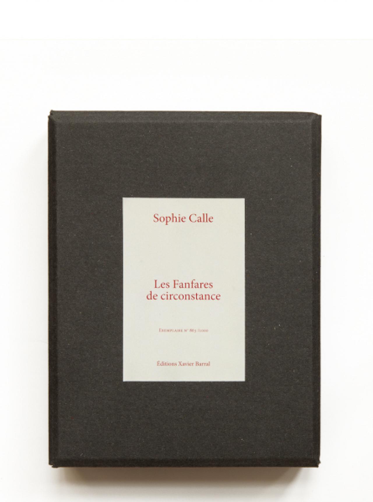 Sophie Calle: Les Fanfares de circonstance